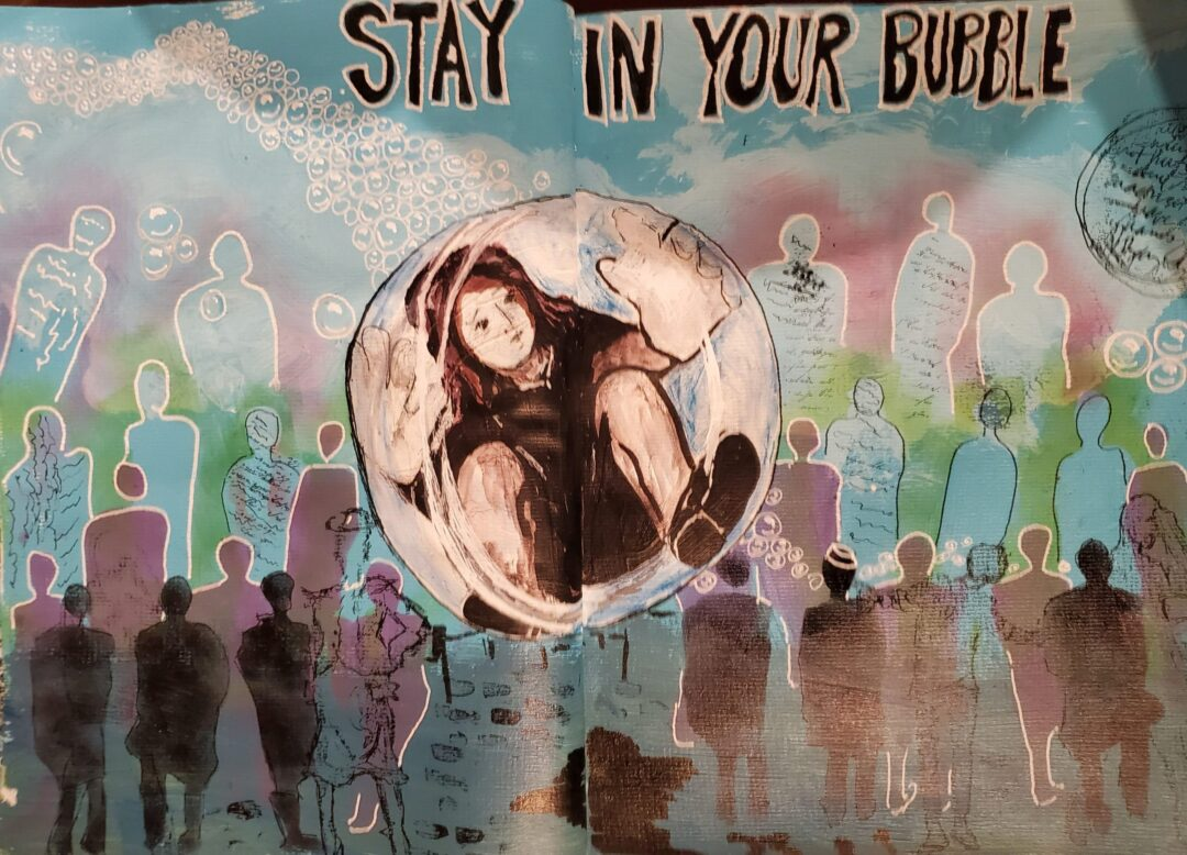 Stay in your bubble